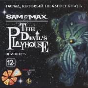 Sam Max The Devils Playhouse 5 Эпизод Город который не смеет спать (PC DVD)
