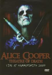 Alice Cooper Theatre of death Live at hammersmith 2009