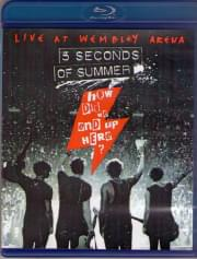 5 Seconds of Summer How Did We End Up Here Live at Wembley Arena (Blu-ray)