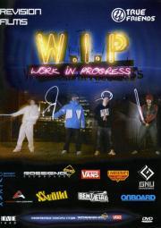 W.I.P. WORK IN PROGRESS